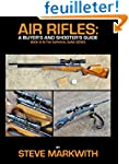 Air Rifles: A Buyer's and Shooter's G...