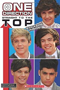 One Direction: Straight to the Top! by Scholastic Inc.