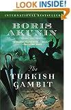 The Turkish Gambit (Erast Fandorin Mysteries)