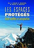 Les espaces prot�g�s - Entre conflits et acceptation