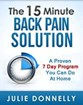 The 15 Minute Back Pain Solution