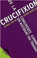 De la crucifixion considérée comme un accident du travail