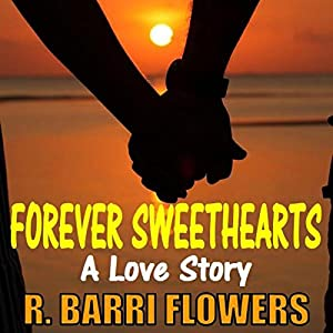 Forever Sweethearts Audiobook