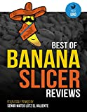img - for Best of Banana Slicer Reviews (Part Uno Book 1) book / textbook / text book