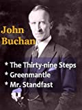 The Thirth-nine Steps PLUS Sequels Greenmantle & Mr.Standfast