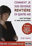 echange, troc Elise Franck - COMMENT JE SUIS DEVENUE RENTIERE EN QUATRE ANS 4ED