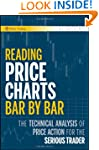 Reading Price Charts Bar by Bar: The...