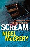 Scream: A DCI Mark Lapslie Investigation Nigel McCrery