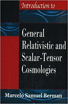 Cosmologies: Marcelo Samuel Berman: 9781600210136: Amazon.com: Books
