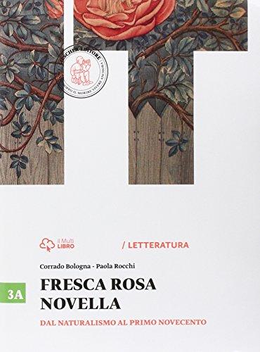 fresca-rosa-novella-vol-3a-dal-naturalismo-al-primo-novecento-con-e-book-con-espansione-online-per-l
