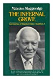 Chronicles of Wasted Time: The Infernal Grove v. 2 (0002151235) by Muggeridge, Malcolm
