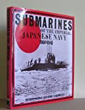 img - for Submarines of the Imperial Japanese Navy, 1904-45 book / textbook / text book