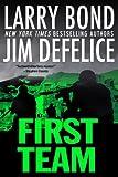First Team (The First Team Series Book 1)