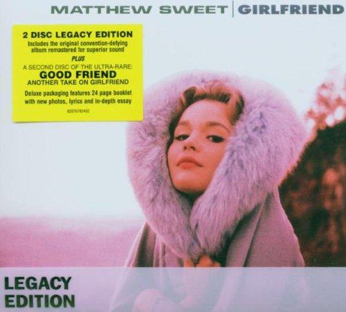 MATTHEW SWEET - Girlfriend - Legacy Edition - Zortam Music