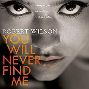 You Will Never Find Me | [Robert Wilson]