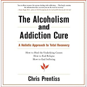 The Alcoholism and Addiction Cure Audiobook