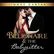 Billionaire Romance: The Billionaire & The Babysitter | [Simone Carter]