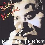Bete Noireby Bryan Ferry