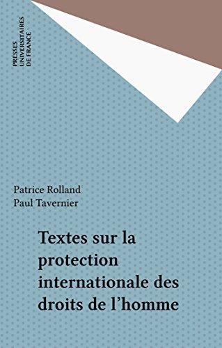 Textes sur la protection internationale des droits de l'homme