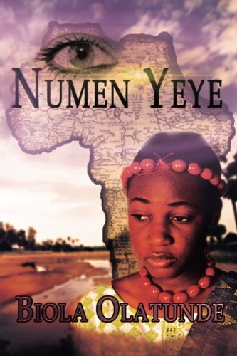 Numen Yeye: Biola Olatunde: 9780646595887: Amazon.com: Books