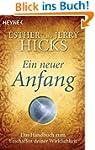 Ein neuer Anfang: Das Handbuch zum Er...
