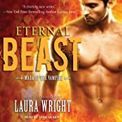 Eternal Beast: Mark of the Vampire, Book 4 | [Laura Wright]