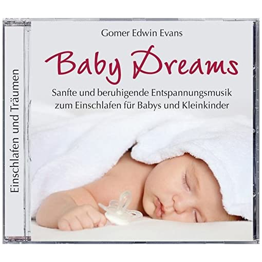 Baby-Dreams-Entspannungsmusik-fr-Babys-zum-Einschlafen-Entspannung-Baby-CD-Einschlafmusik-fr-Babys