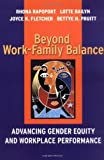 img - for Beyond Work-Family Balance: Advancing Gender Equity and Workplace Performance by Rhona Rapoport, Lotte Bailyn, Joyce K. Fletcher, Bettye H. P (2001) Hardcover book / textbook / text book