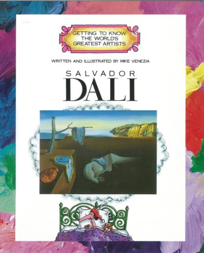 Dali salvador (Getting to Know the World's Greatest Artists)