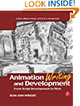 Animation Writing and Development: Fr...