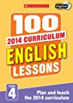 100 English Lessons: Year 4 (100 Less...