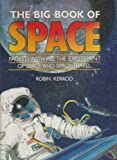 Big Book of Space (0831708603) by Kerrod, Robin