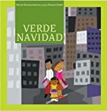 Verde Navidad / Green Christmas (Nueve Pececitos, Raices / Nine Small Fishes, Roots) (Spanish Edition)