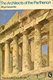 img - for The Architects of the Parthenon (Pelican) by Carpenter Rhys (1970-11-26) Paperback book / textbook / text book
