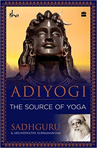 Adiyogi: The Source of Yog Free PDF Download, Read Ebook Online