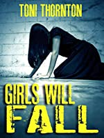Girls Will Fall