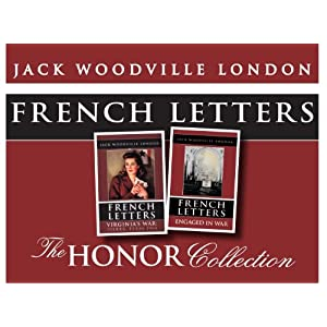 French Letters: The Honor Series ~ Virginia's War and Engaged in War Together