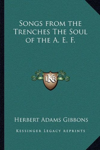 Songs from the Trenches the Soul of the A. E. F
