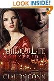 Shadowlife-Hybrid (Shadow (vampire) series Book 3)