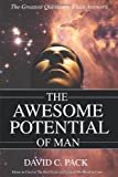 David C. Pack The Awesome Potential of Man
