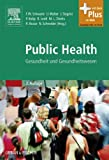 img - for Public Health: Gesundheit und Gesundheitswesen (German Edition) book / textbook / text book