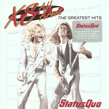 Status Quo - XS All Areas - The Greatest Hits - Zortam Music