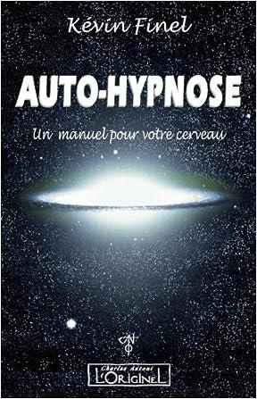 Télécharger Auto Hypnose Un Manuel Pour Votre Cerveau Gratuit Pdf