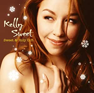 Kelly Sweet - SWEET & HOLY GIFT - Amazon.com Music