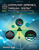 Computer Graphics Through OpenGL: From Theory to Experiments, 2nd Edition Front Cover