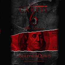 The Cartel 6: The Demise Audiobook by  Ashley & JaQuavis Narrated by Cary Hite