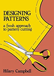 Designing Patterns - A Fresh Approach to Pattern Cutting (Fashion & Design)