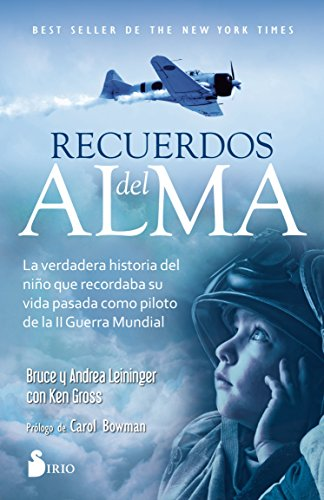 Recuerdos del alma (Spanish Edition) [Bruce Leininger;Andrea Leininger] (Tapa Blanda)