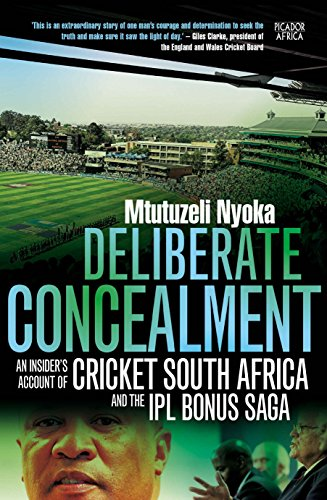 Deliberate Concealment: An Insider's Account of Cricket South Africa and the IPL Bonus Saga PDF
