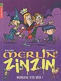 """Afficher """"Merlin zinzin n° 5 Morgane s'en mêle !"""""""